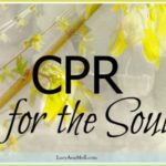 CPR for the Soul!
